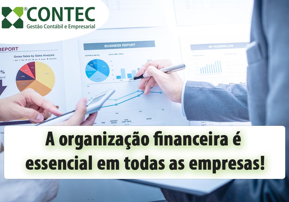 A Organização Financeira é Essencial Em Todas As Empresas!