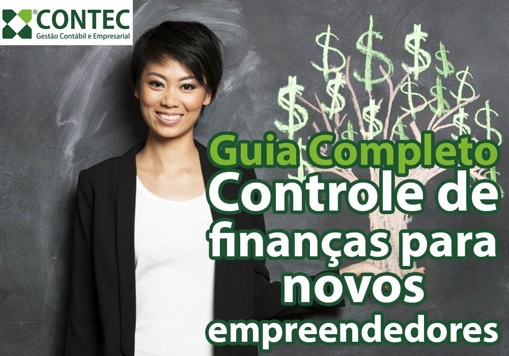 Guia Completo: Controle De Finanças Para Novos Empreendedores
