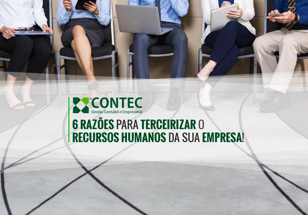 6 Razões Para Terceirizar O Recursos Humanos Da Sua Empresa!