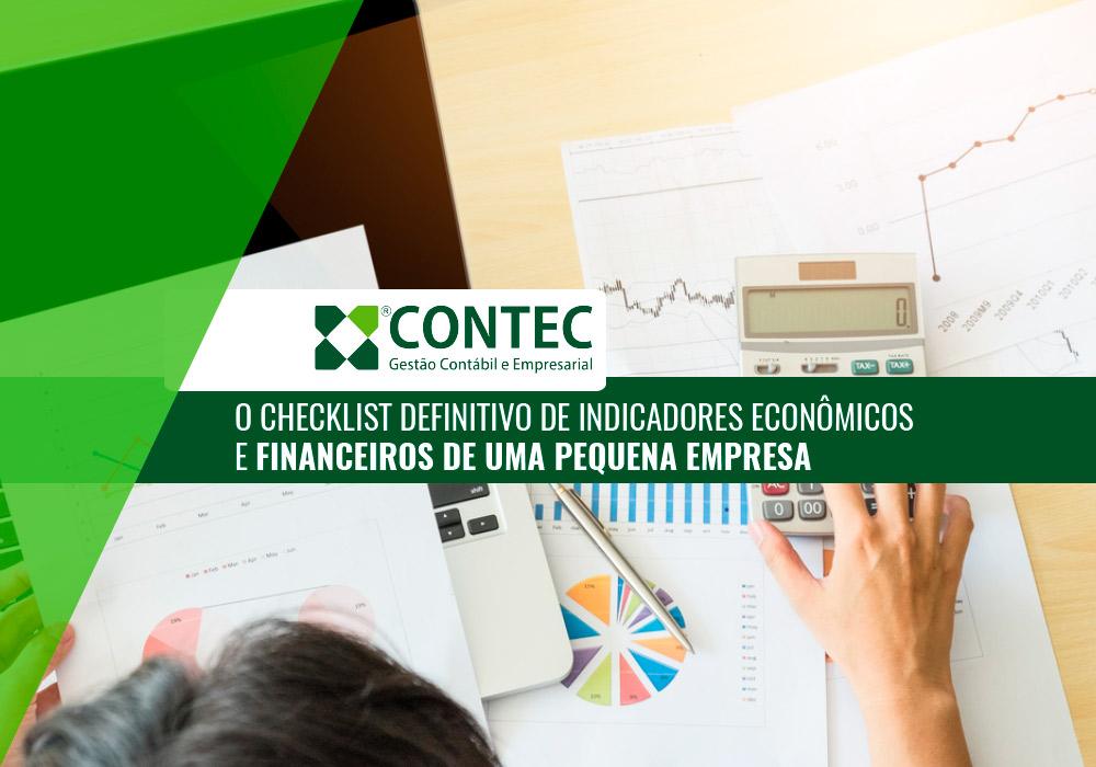 O Checklist Definitivo De Indicadores Econômicos E Financeiros De Uma Pequena Empresa