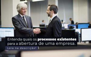 Entenda Quais Os Processos Existentes Para A Abertura De Uma Empresa Post 2 - Contador em Goiás | Contec Contabilidade